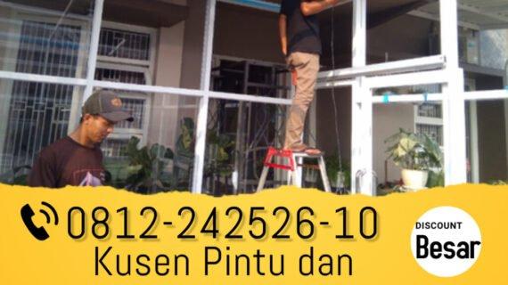 Aluminium Kusen Bandung WA.0812-242526-10 Promo.!!